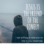 Jesus - the friend of the lonely